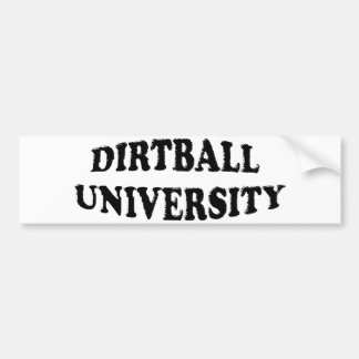 Dirtball University bumper sticker