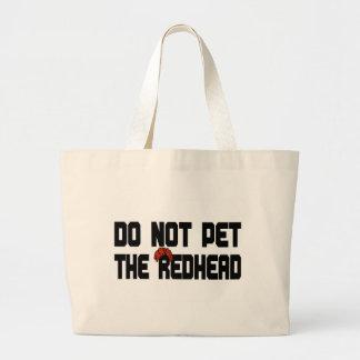 Do Not Pet The Redhead (w/ Wig) Jumbo Tote Bag
