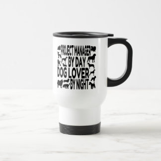 Dog Lover Project Manager Stainless Steel Travel Mug