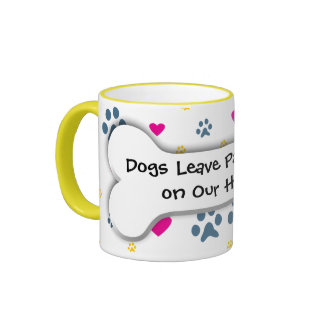 Dogs Leave Paw Prints on Our Hearts Ringer Mug