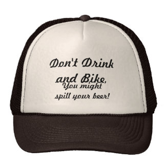 Don't Drink And Bike Cap