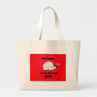 Don't forget: Exercise your rights; VOTE! Jumbo Tote Bag