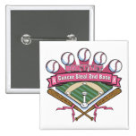 Don't Let Breast Cancer Steal 2nd Base 15 Cm Square Badge