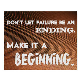 Don't let failure have the last word-Class Poster