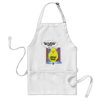 Don't Me Me Shush You Standard Apron