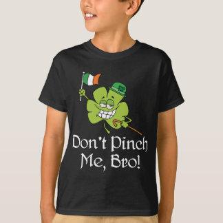 Dont Pinch Me Bro Shamrock Tshirts