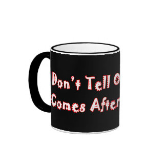 Don't Tell Obama What Comes After A Trillion Ringer Mug