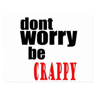 DONT worry crappy weird quote happy joke awkward m Postcard