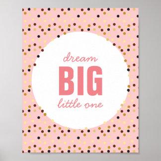 Dream Big Little One Nursery Wall Art Pink Gold Poster