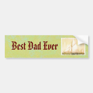 Dreaming Sails Father's Day custom Bumper Sticker