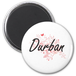 Durban South Africa City Artistic design with butt 6 Cm Round Magnet