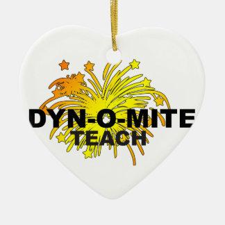 Dyn-O-Mite Teacher Ceramic Heart Decoration