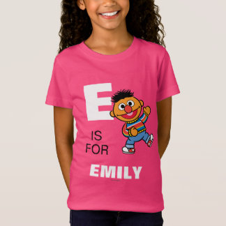 E is for Ernie T Shirt