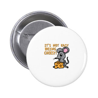 Easy Being Cheesy 6 Cm Round Badge