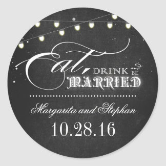 eat drink and be married chalkboard wedding round sticker