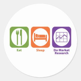 Eat Sleep Do Market Research Round Sticker