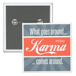 Enjoy Karma 15 Cm Square Badge
