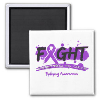 Epilepsy FIGHT Supporting My Cause Square Magnet