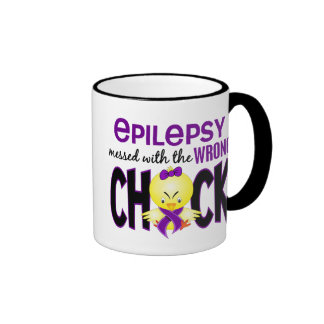 Epilepsy Messed With The Wrong Chick Ringer Mug
