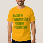 Eschew Obfuscation Adult T-shirt
