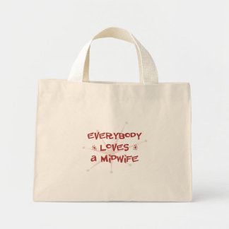 Everybody Loves A Midwife Mini Tote Bag