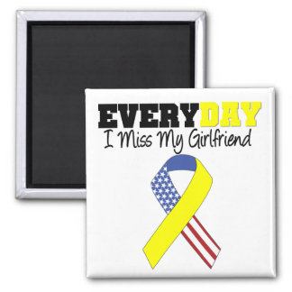Everyday I Miss My Girlfriend Military Square Magnet