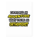 Everyday's An Adventure ... Orthopaedist Postcard