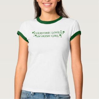 Everyone Loves An Irish Girl Tee Shirts