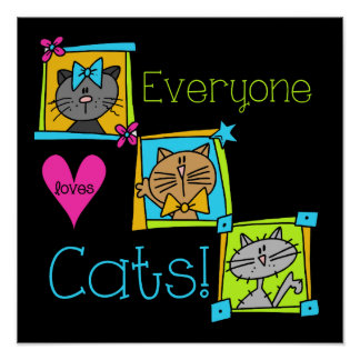 Everyone Loves Cats Poster