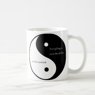 Everything Is As It Should Be at this moment Basic White Mug