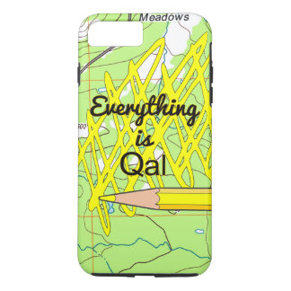 Everything is Qal iPhone 7 Plus Case