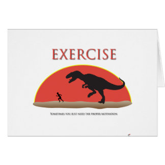 Exercise - Proper Motivation Greeting Card