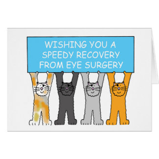 Eye surgery recovery with cartoon cats. greeting card