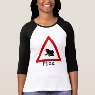 F.R.O.G. - Fully Rely on God - Sign Tshirt