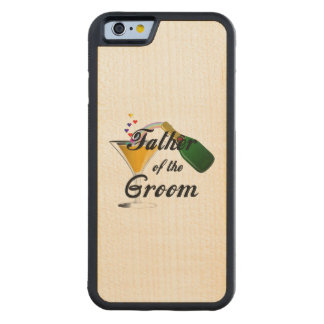 Father of the Groom Champagne Toast Maple iPhone 6 Bumper Case
