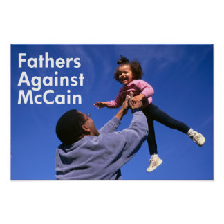 Fathers Against McCain Poster