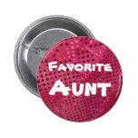Favourite Aunt   Button