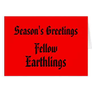 """Fellow Earthlings"" Funny Red/Black Merry Xmas Greeting Card"