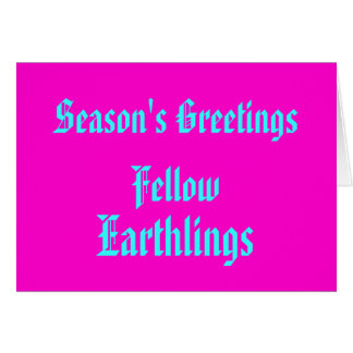 """Fellow Earthlings"" Funny Retro-Pink Merry Xmas Greeting Card"