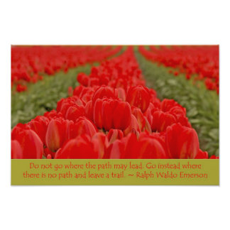 Field of Red Tulips with Inspirational Quote Photographic Print