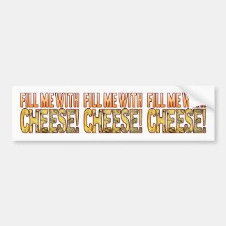 Fill Me Blue Cheese Bumper Sticker