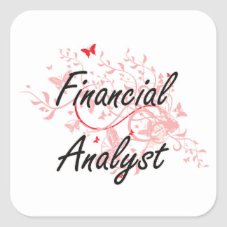Financial Analyst Artistic Job Design with Butterf Square Sticker