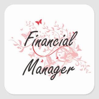 Financial Manager Artistic Job Design with Butterf Square Sticker