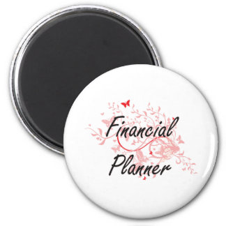 Financial Planner Artistic Job Design with Butterf 6 Cm Round Magnet