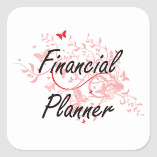 Financial Planner Artistic Job Design with Butterf Square Sticker