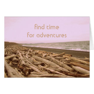 Find Time For Adventures Greeting Card