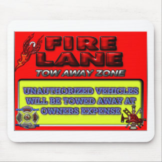 Fire Lane Tow Away Zone Mouse Pad