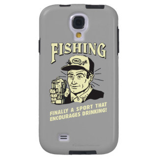 Fishing: Sport Encourages Drinking Galaxy S4 Case