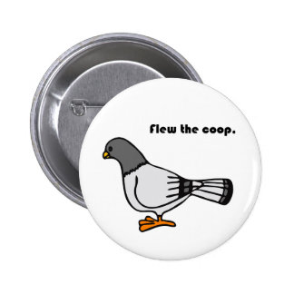 Flew the Coop Gray Pigeon Cartoon 6 Cm Round Badge