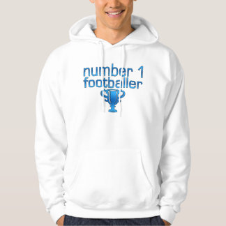 Football Gifts for Him: Number 1 Footballer Hoodies